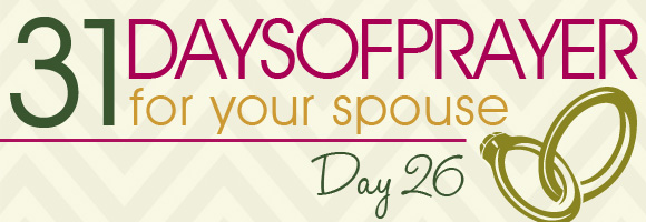 31 Days of Prayer for your Spouse